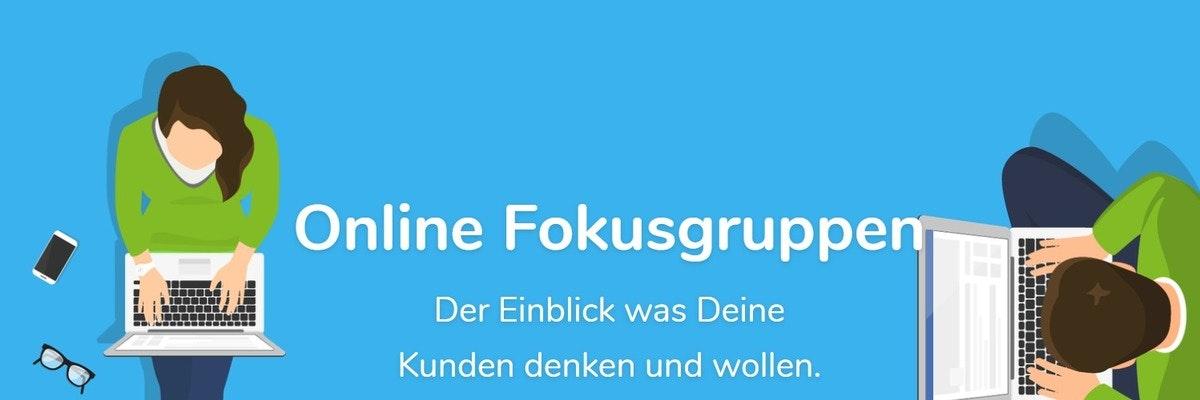 Online Fokusgruppen Teilnehmer