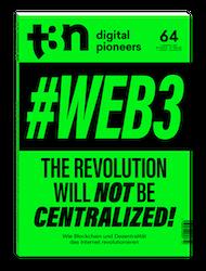 t3n 64   Web3 – die dezentrale Revolution