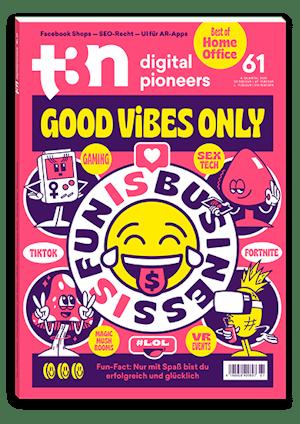 t3n Ausgabe Nr. 61 - t3n 61 | Good Vibes Only