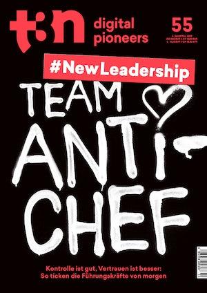 t3n Ausgabe Nr. 55 - t3n 55 | New Leadership: Team Anti-Chef