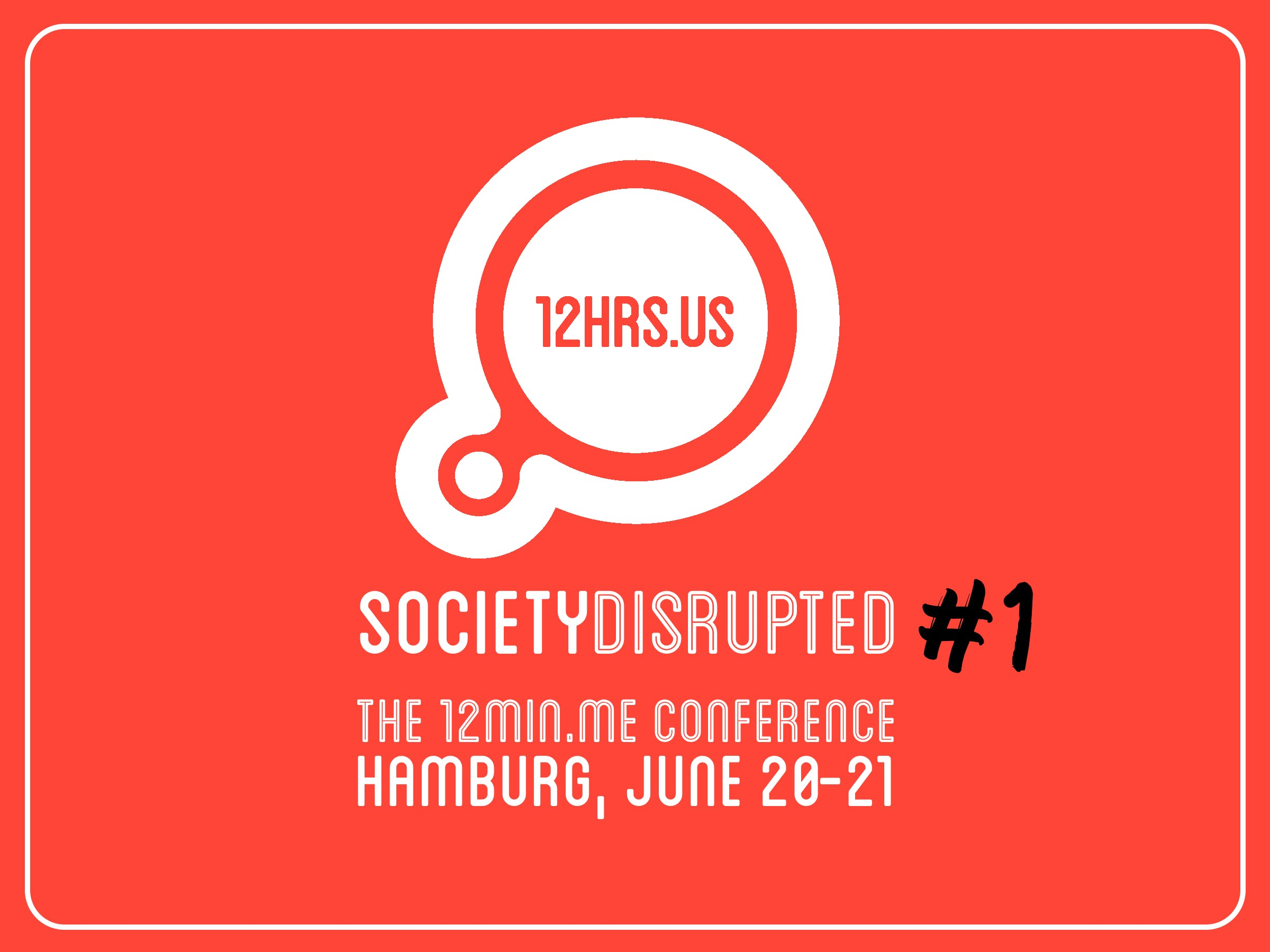 12 Hrs. US – Society Disrupted