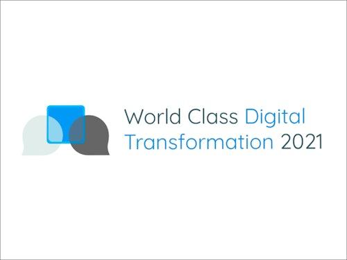 World Class Digital Transformation 2021